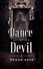 Dance with the Devil ebook by