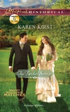 The Bridal Swap (Mills & Boon Love Inspired Historical) ebook by Karen Kirst