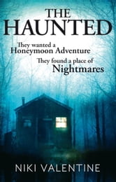 The Haunted ebook by Niki Valentine