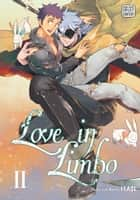 Love in Limbo, Vol. 2 (Yaoi Manga) ebook by Haji