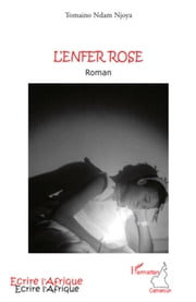 L'enfer rose ebook by Tomaino Njoya Ndam