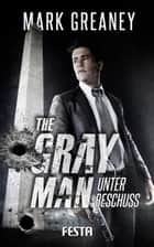 The Gray Man - Unter Beschuss ebook by Greaney Mark