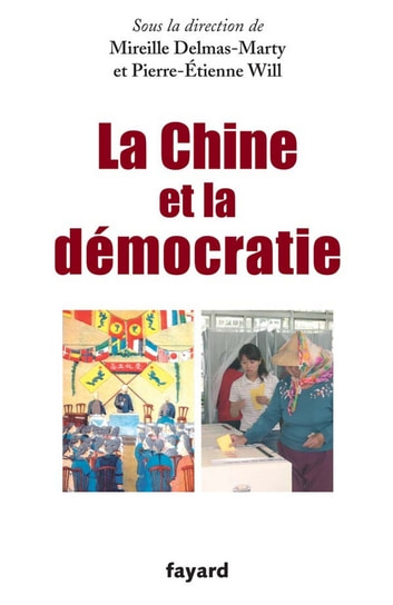 La Chine et la démocratie ebook by Mireille Delmas-Marty,Pierre-Etienne WILL