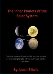 Inner Planets of the Solar System ebook by Jason Elliott
