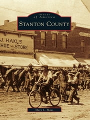 Stanton County ebook by Mary L. Maas