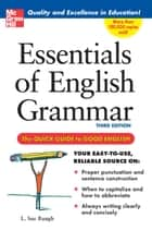 Essentials of English Grammar - A Quick Guide To Good English ebook by L. Sue Baugh