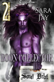 2nd Edition: The Boon Collector ebook by Sara Jay