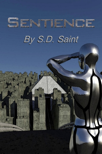 Sentience ebook by S. D. Saint