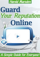 Guide Your Reputation Online ebook by Harold Marsden