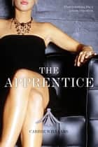 The Apprentice ebook by Carrie Williams