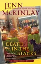 Death in the Stacks 電子書 by Jenn McKinlay