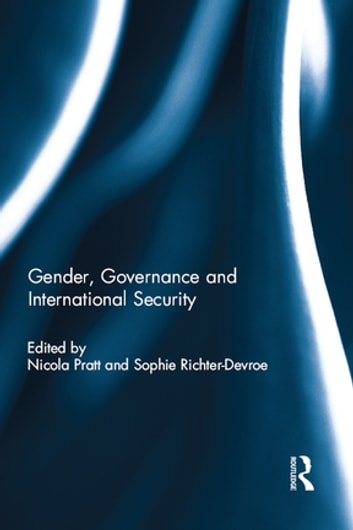 Gender, Governance and International Security ebook by
