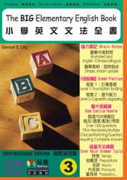 The BIG Elementary English Book 3 (International Ed.) (Traditional Chinese) ebook by Samuel S. Lau