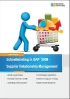 Schnelleinstieg in SAP SRM - Supplier Relationship Management ebook by Daniel Niemeyer