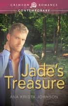 Ebook Jade's Treasure di Ana Krista Johnson