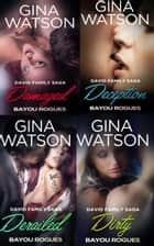 Bayou Rogues Box Set - (Damaged, Deception, Derailed, Dirty) ebook by Gina Watson