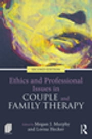 Ethics and Professional Issues in Couple and Family Therapy ebook by