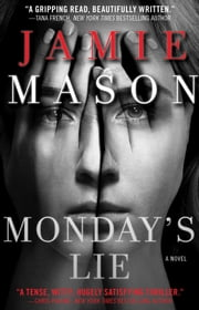 Monday's Lie ebook by Jamie Mason