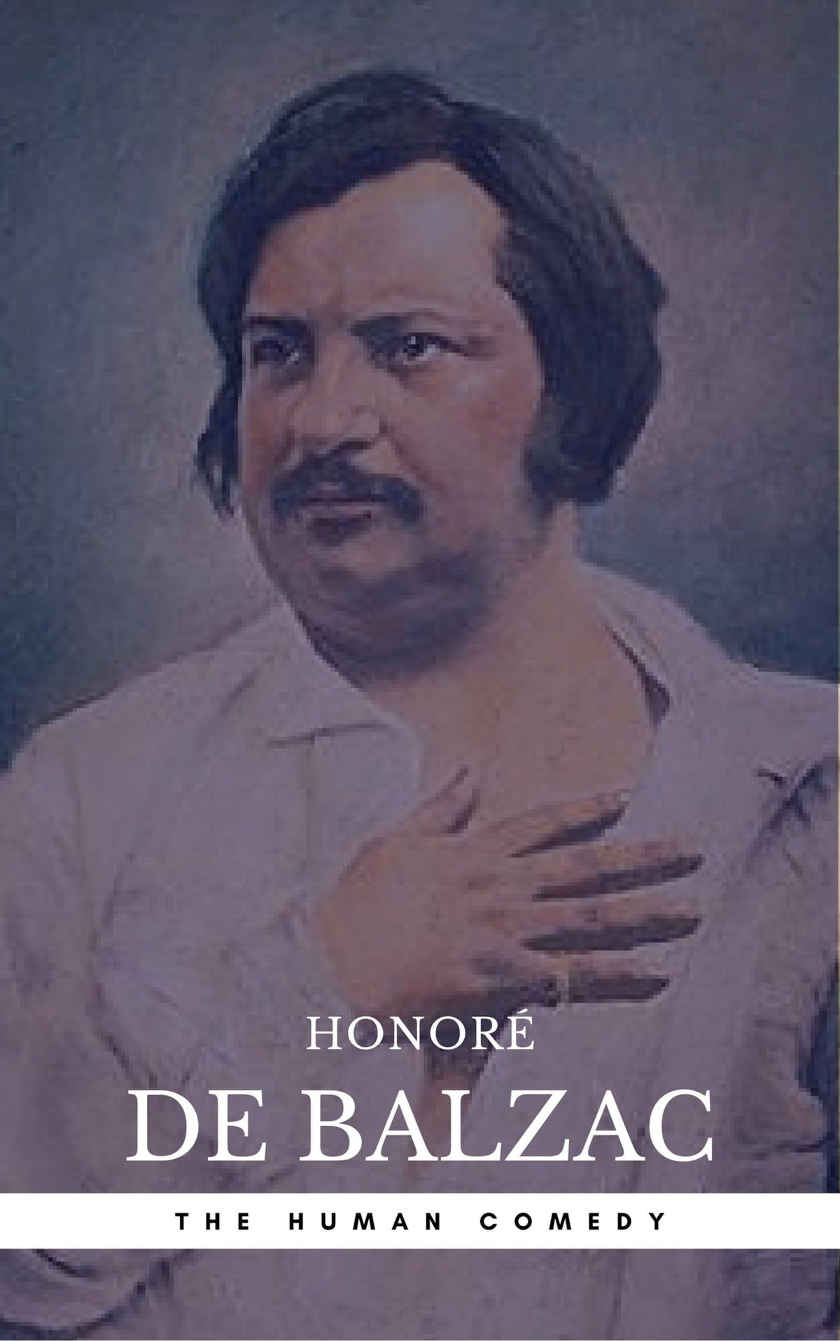 Honore de Balzac: works and life of the great writer