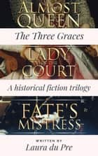 The Three Graces Collection ebook by Laura du Pre