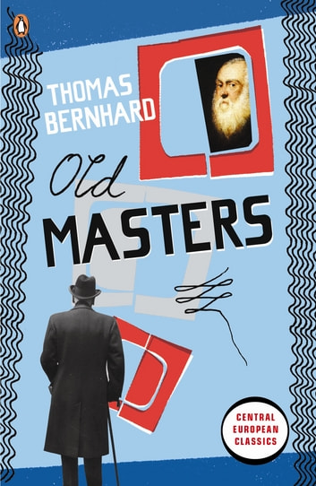Old Masters eBook by Thomas Bernhard