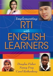 Implementing RTI With English Learners ebook by Douglas Fisher, Nancy Fewy