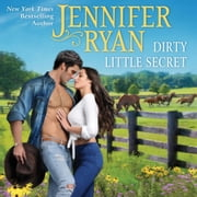 Dirty Little Secret - Wild Rose Ranch audiobook by Jennifer Ryan