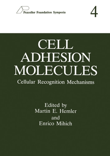 Cell Adhesion Molecules - Cellular Recognition Mechanisms ebook by