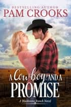 A Cowboy and A Promise ebook by Pam Crooks