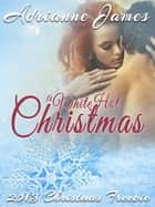 A White Hot Christmas ebook by Adrianne James