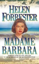 Madame Barbara ebook by Helen Forrester