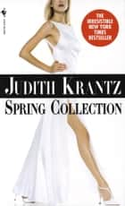 Spring Collection ebook by Judith Krantz
