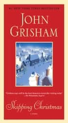 Skipping Christmas ebook by John Grisham