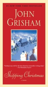 Skipping Christmas - A Novel ebook by John Grisham