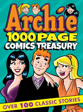 Archie 1000 Page Comics Treasury eBook by Archie Superstars