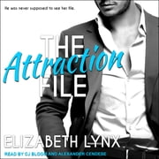 The Attraction File audiobook by Elizabeth Lynx