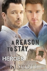 A Reason To Stay ebook by RJ Scott