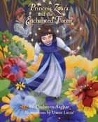 Princess Zaara and the Enchanted Forest ebook by Umbreen Asghar
