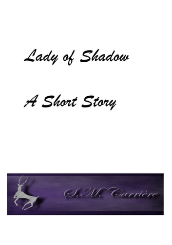 Lady of Shadow ebook by S.M. Carrière