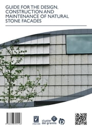 GUIDE FOR THE DESIGN, CONSTRUCTION AND MAINTENANCE OF NATURAL STONE FACADES ebook by Fundación Centro Tecnolóxico do Granito de Galicia