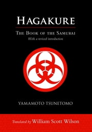 Hagakure - The Book of the Samurai ebook by Yamamoto Tsunetomo, William Scott Wilson