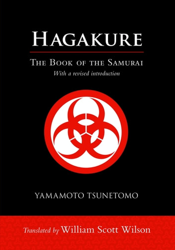Hagakure - The Book of the Samurai eBook by Yamamoto Tsunetomo
