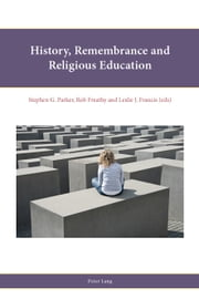 History, Remembrance and Religious Education ebook by