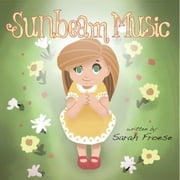 Sunbeam Music ebook by Sarah Froese