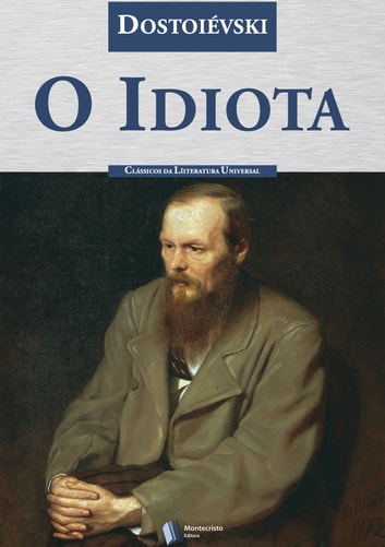 O Idiota ebook by Fiodor Dostoiévski