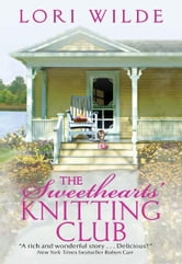The Sweethearts' Knitting Club ebook by Lori Wilde