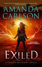 Exiled - Phoebe Meadows Book 3 ebook by Amanda Carlson