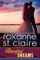 Barefoot Dreams Ebook di Roxanne St. Claire