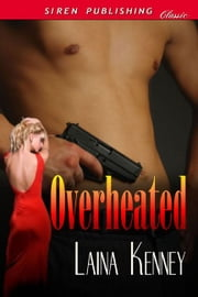 Overheated ebook by Laina Kenney