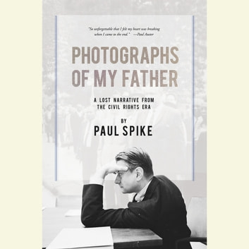 Photographs of My Father audiobook by Paul Spike